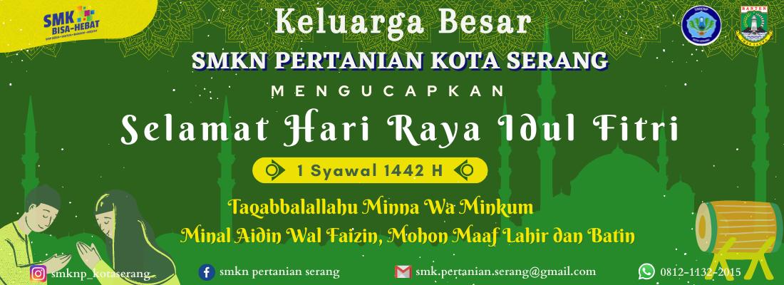 Selamat Hari Raya Idul Fitri 1442 H, Mohon Maaf Lahir dan Batin